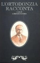 ortodonzia-racconta - Prof. Lorenzo Favero - Odontoiatria Specialistica