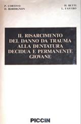 risarcimento-danno-trauma - Prof. Lorenzo Favero - Odontoiatria Specialistica